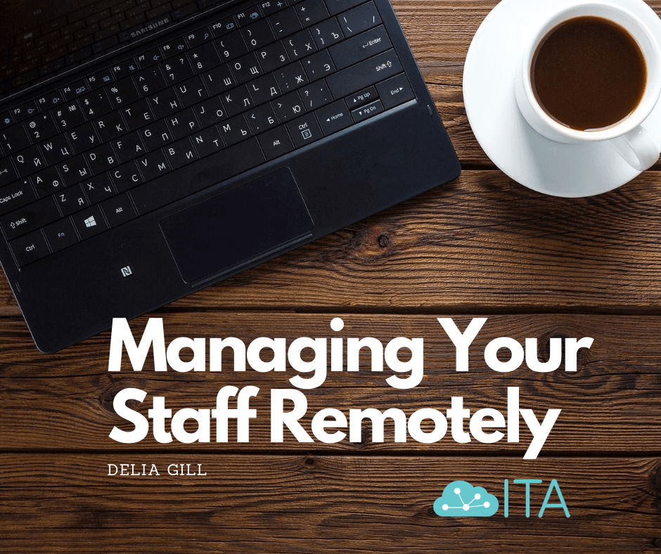 Managing your staff remotely, working from home